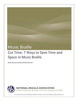 Cover Photo of Cut Time: 7 Ways to Save Time and Space in Music Braille